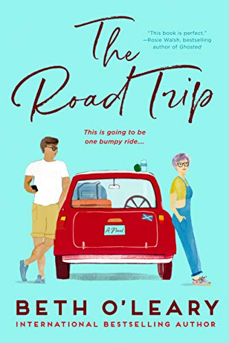 The Road Trip by Beth O Leary