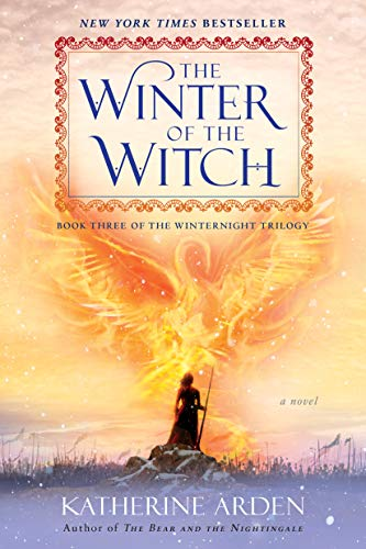 The Winter of the Witch by Katherine Arden