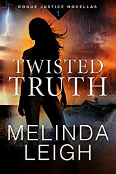 Twisted Truth by Melinda Leigh
