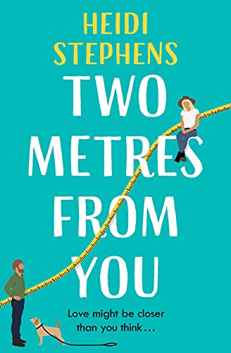 Two Metres From You by Heidi Stephens