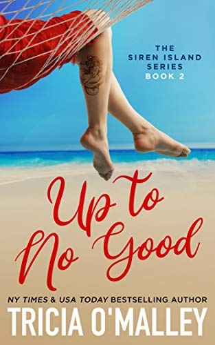 Up to No Good by Tricia O Malley