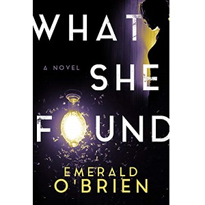 What She Found by Emerald O'Brien