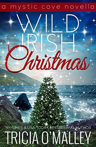 Wild Irish Christmas by Tricia O Malley