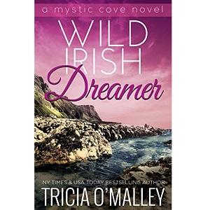 Wild Irish Dreamer by Tricia O'Malley