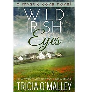 Wild Irish Eyes by Tricia O Malley