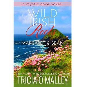 Wild Irish Roots by Tricia O Malley